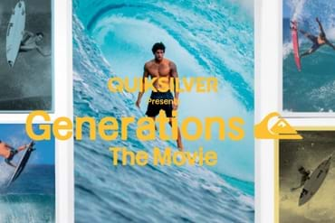 Quiksilver presents Generations, The Movie